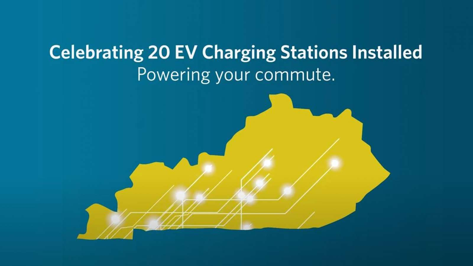 "a yellow state of Kentucky on a blue background that reads ""Celebrating 20 EV Charging Stations installed. Powering your commute."""