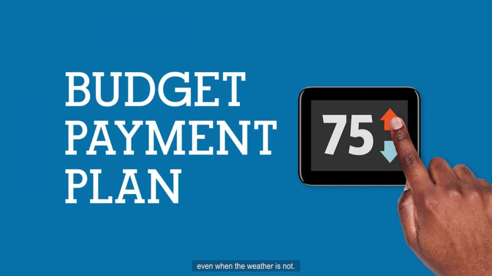 Preview of residential budget payment plan video